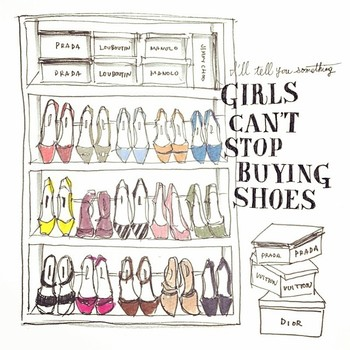女の子は靴を買うのがやめられないの