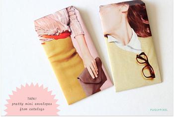 トレンドがつまったファッション雑誌を利用すれば、他には無いお洒落な封筒が出来上がります。