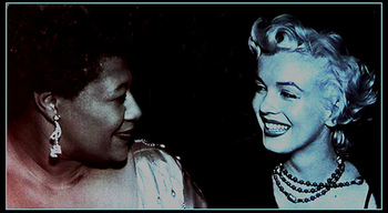 マリリン・モンローとエラ。 ジャズとエラの歌声を愛していたマリリン・モンローは、黒人差別が根強いアメリカで公演できるよう、奔走したと言われています。