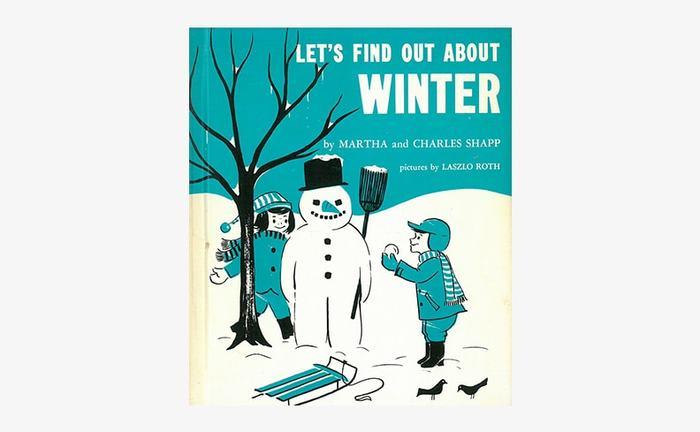 Martha Shapp、Charles Shapp 著 / Laszlo Roth 絵 / Grolier  「Let's Find Out Books」はアメリカの学習絵本シリーズです。WINTERでは冬という季節の特徴や冬の遊び方を分かりやすく解説している絵本です。レトロな雰囲気のイラストがとてもキュートですね。