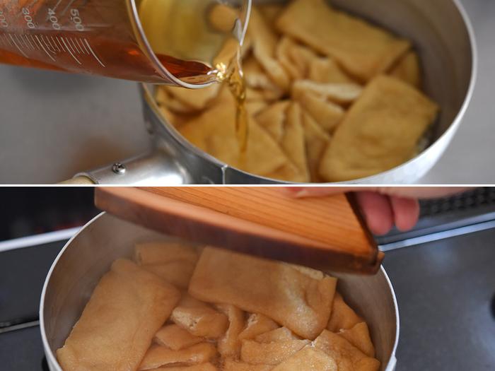 炊くときはだし汁を使っても使わなくてもどちらでも大丈夫。甘めで素朴な仕上がりがお好みならだし汁なしで、上品で風味豊かな味わいが良ければだし汁ありで作ってみてください。(今回はだし汁なしで作っていただきました) 調味料を混ぜたら鍋に注ぎ火にかけ、沸いたら落し蓋をして10~12分炊きます。油あげが煮汁をほとんど吸って、鍋底にうっすら残っている程度になったら火からおろして鍋ごと冷まします。
