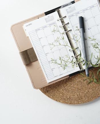 段取りよく暮らすにはスケジュールを管理することは必須事項。予定を無理に詰め込みすぎていないか確認を。逆に空白ばかりの場合は、計画を立てて書き込むようにしましょう。