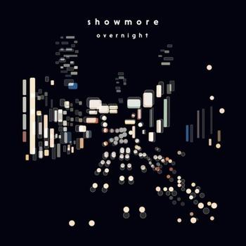 2018年5月には、初の全国流通盤『overnight』をリリース。今までとこれからのshowmoreをパッケージした、アーバンでポップな、夜に聴きたくなる作品です。