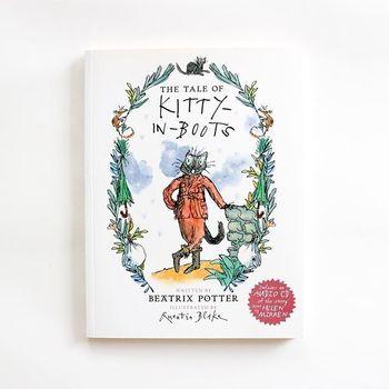 ビアトリクス・ポターの未刊原稿が発見され、クェンティン・ブレイクのイラストとともに発刊された絵本です。「長靴を履いた猫」のパロディー風タイトルですが、黒猫のキティが主人公の別のお話です。