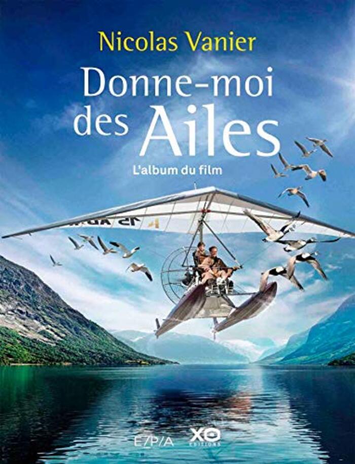 Donne-moi des ailes - l'album du film