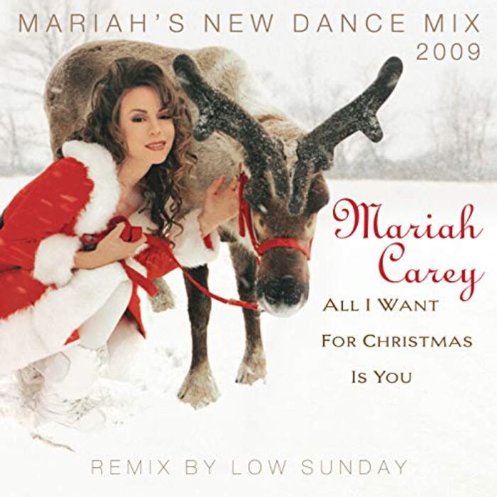 All I Want For Christmas Is You (Mariah's New Dance Mixes 2009)